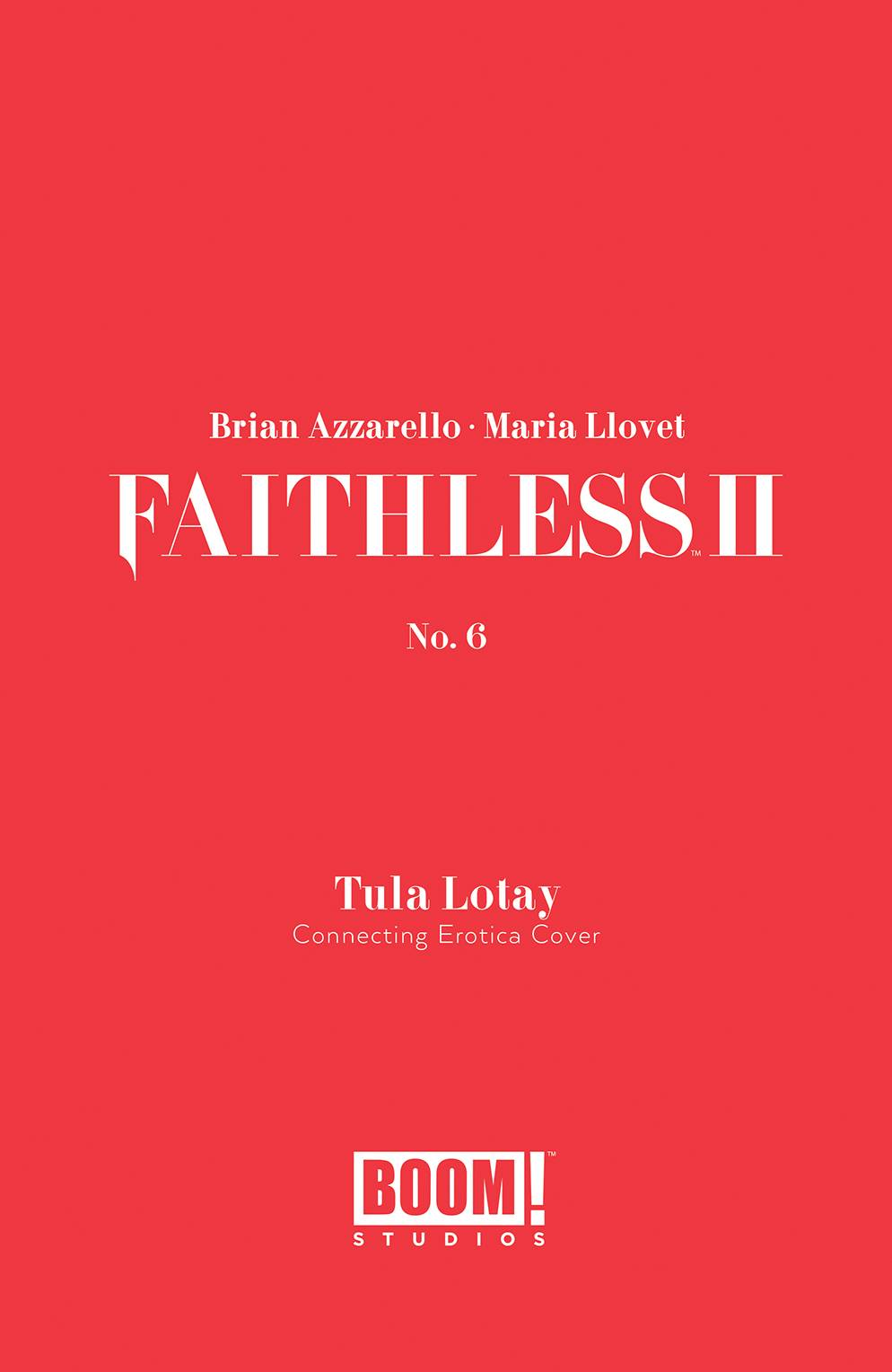 of 6 Boom Faithless #6 Studios Tula Lotay Erotica Variant