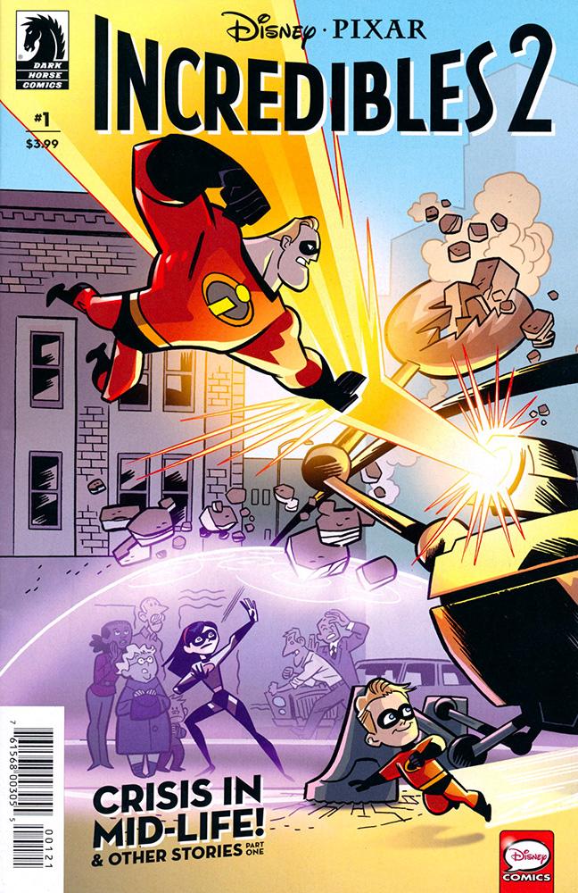 Disney: Disney Pixar: Incredibles 2 #1 (Crisis Midlife & Stories