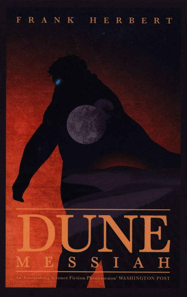 Dune Book 2 Dune Messiah By Frank Herbert Published By Hodder Stoughton Forbiddenplanet Com Uk And Worldwide Cult Entertainment Megastore