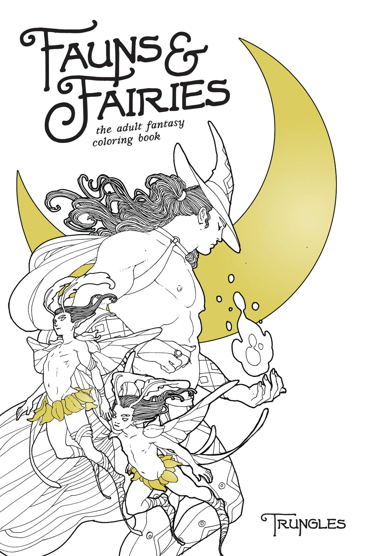 Fauns & Fairies: Adult Coloring Book