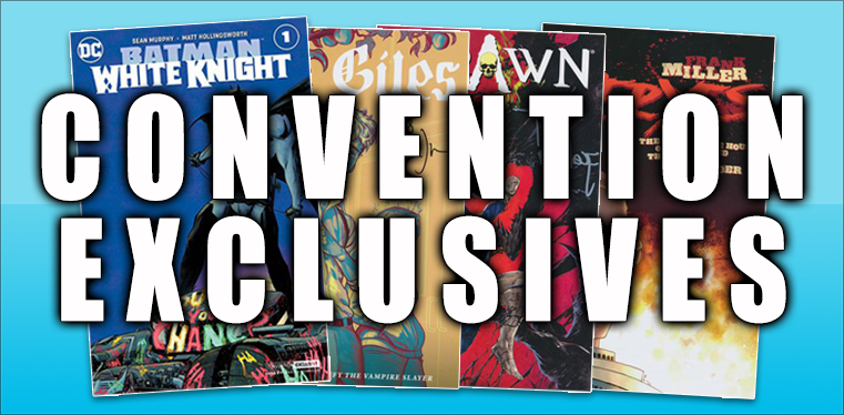 [Convention Exclusives]