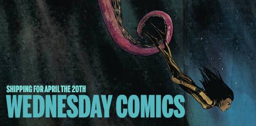[Wednesday Comics 20/04/2016]