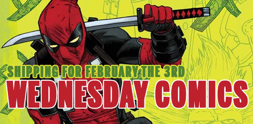 [Wednesday Comics 03/02/2016]