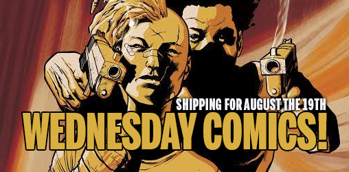 [Comics Wednesdays 19/08/2015]