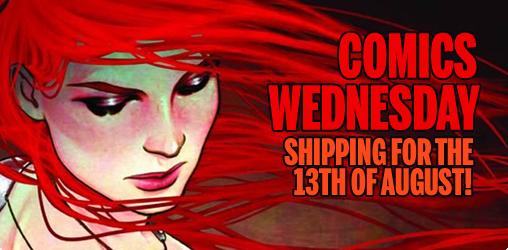 [Comics Wednesday 13/08/2014]