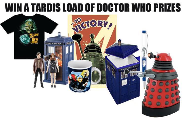 [Win a TARDIS Full Of Prizes]