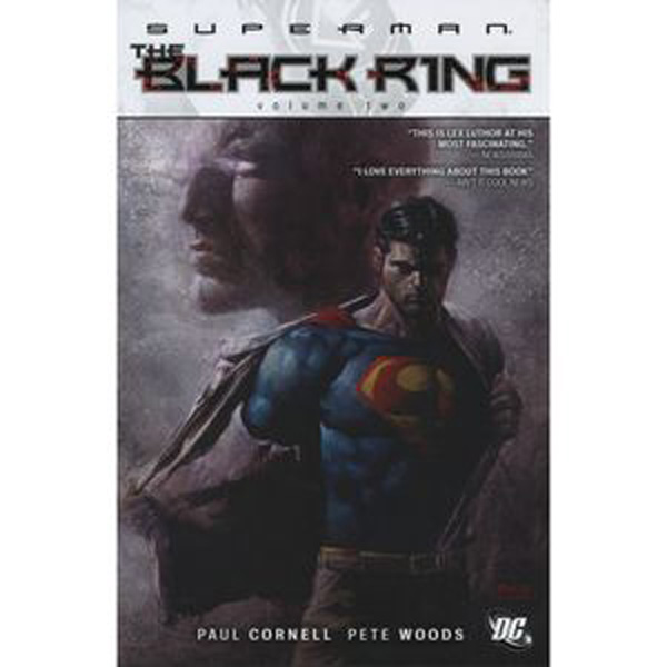 [Superman, Black Ring - Paul Cornell & Pete Woods ]
