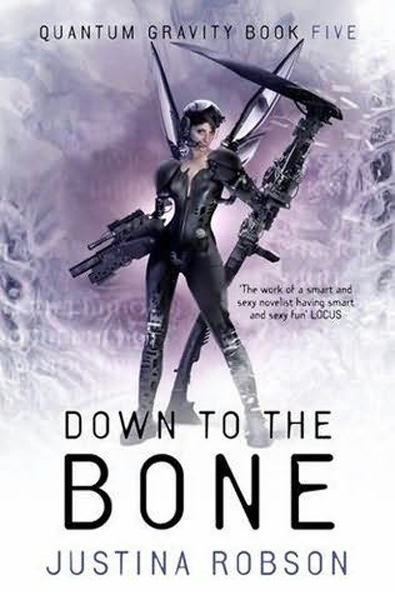 [Down the Bone, by Justina Robson ]