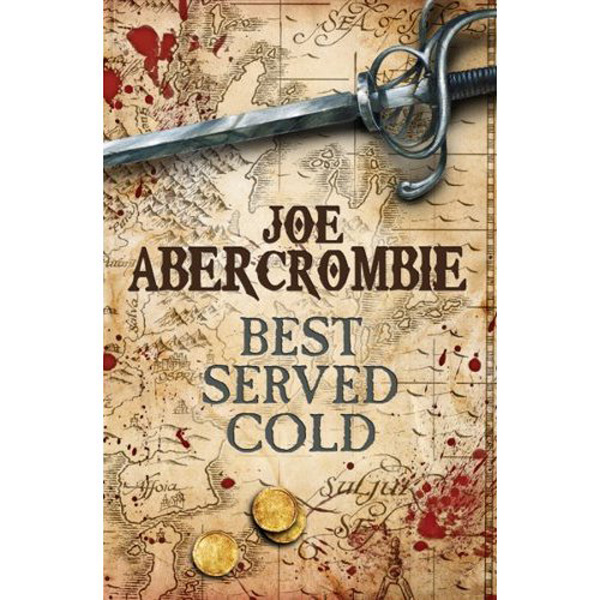 [Best Served Cold by Joe Abercrombie ]