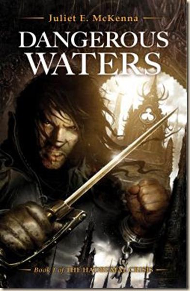 [Dangerous Waters - Juliet E McKenna ]