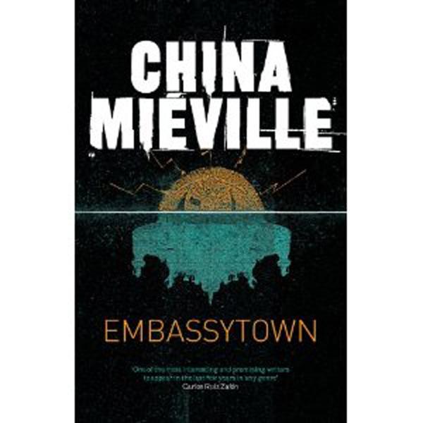 [Embassytown by China Miéville ]