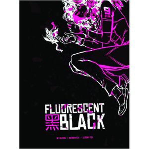 [Fluorescent Black by Nathan Fox ]