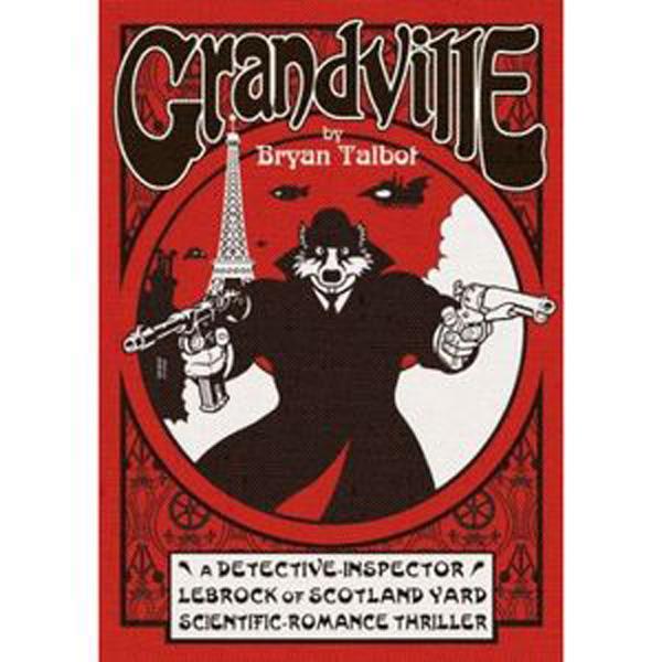 [Grandville, by Bryan Talbot ]
