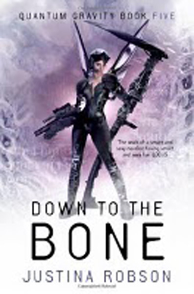 [Down to the Bone - Justina Robson ]