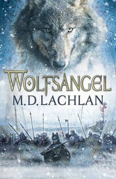 [Wolfsangel by M.D. Lachlan ]