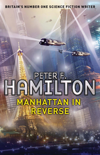 ['Manhattan in Reverse' by Peter F Hamilton]