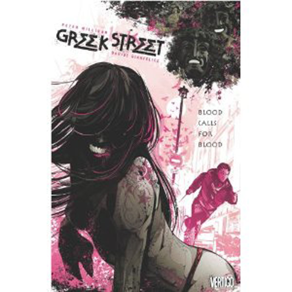 [Greek Street, by Peter Milligan ]