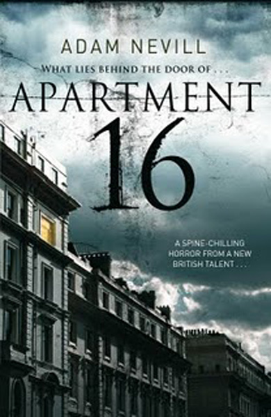 [Apartment 16 by Adam Nevill ]