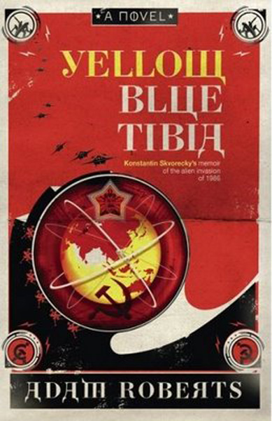 [Yellow Blue Tibia, by Adam Roberts ]