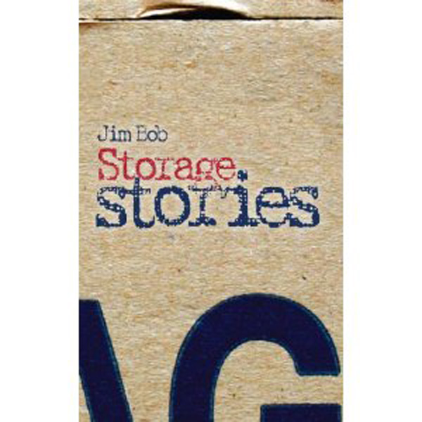 [Storage Stories by Jim Bob ]