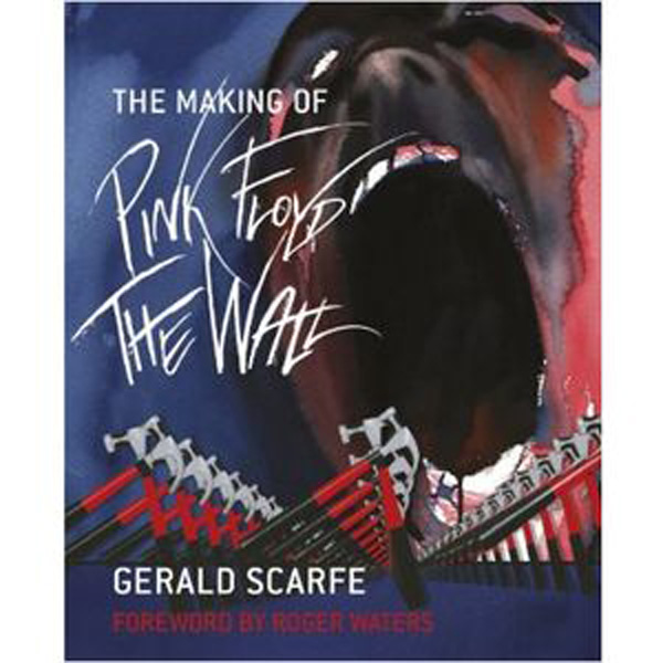 [The Making Of  Pink Floyd: The Wall, by Gerald Scarfe ]