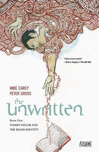 [The Unwritten Book 1: Tommy Taylor and  the Bogus Identity, by Mike Carey and Peter Gross ]