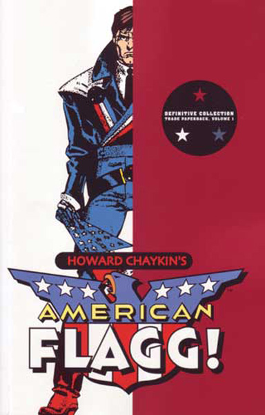 [American Flagg! By Howard Chaykin ]