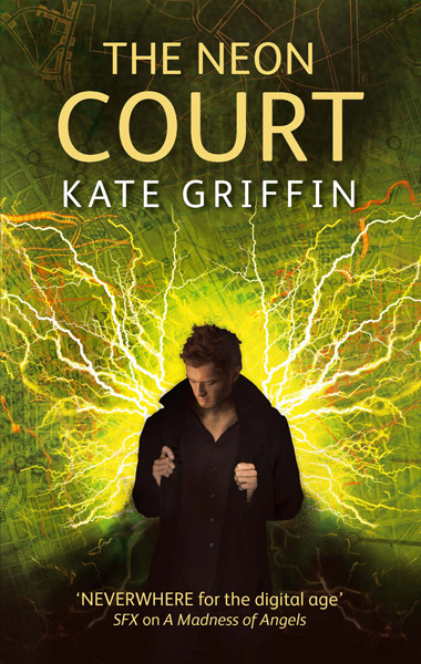 [The Neon Court, by Kate Griffin ]