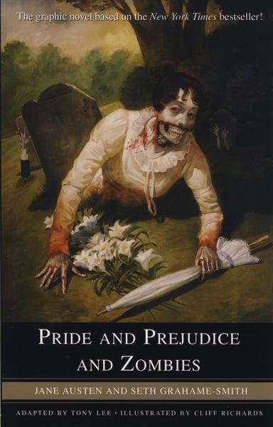[Pride & Prejudice & Zombies ]